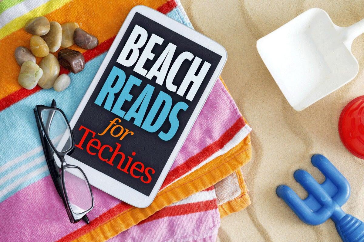 Beach reads for techies 2017 | Computerworld