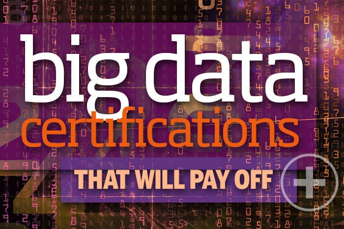 26 big data certifications that will pay off
