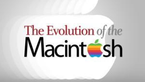 cwan 005 evolution of the macintosh