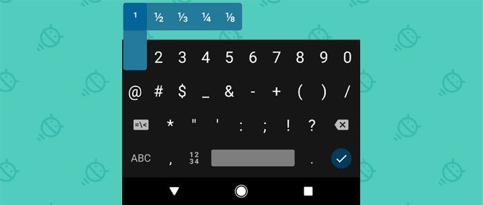 Android Keyboard Shortcuts: Fractions