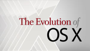 the evolution of osx