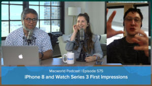 Macworld Podcast Episode 575