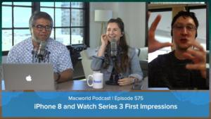 Macworld Podcast Episode 575