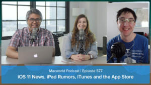 Macworld Podcast Episode 577