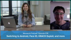 Macworld Podcast 578