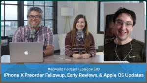 Macworld Podcast Episode 580