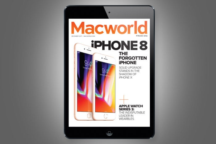 Macworlds December Digital Magazine IPhone 8 And Plus Reviewed