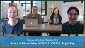 Macworld Podcast 585
