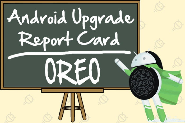 Android Upgrade Report Card: Grading the manufacturers on Oreo