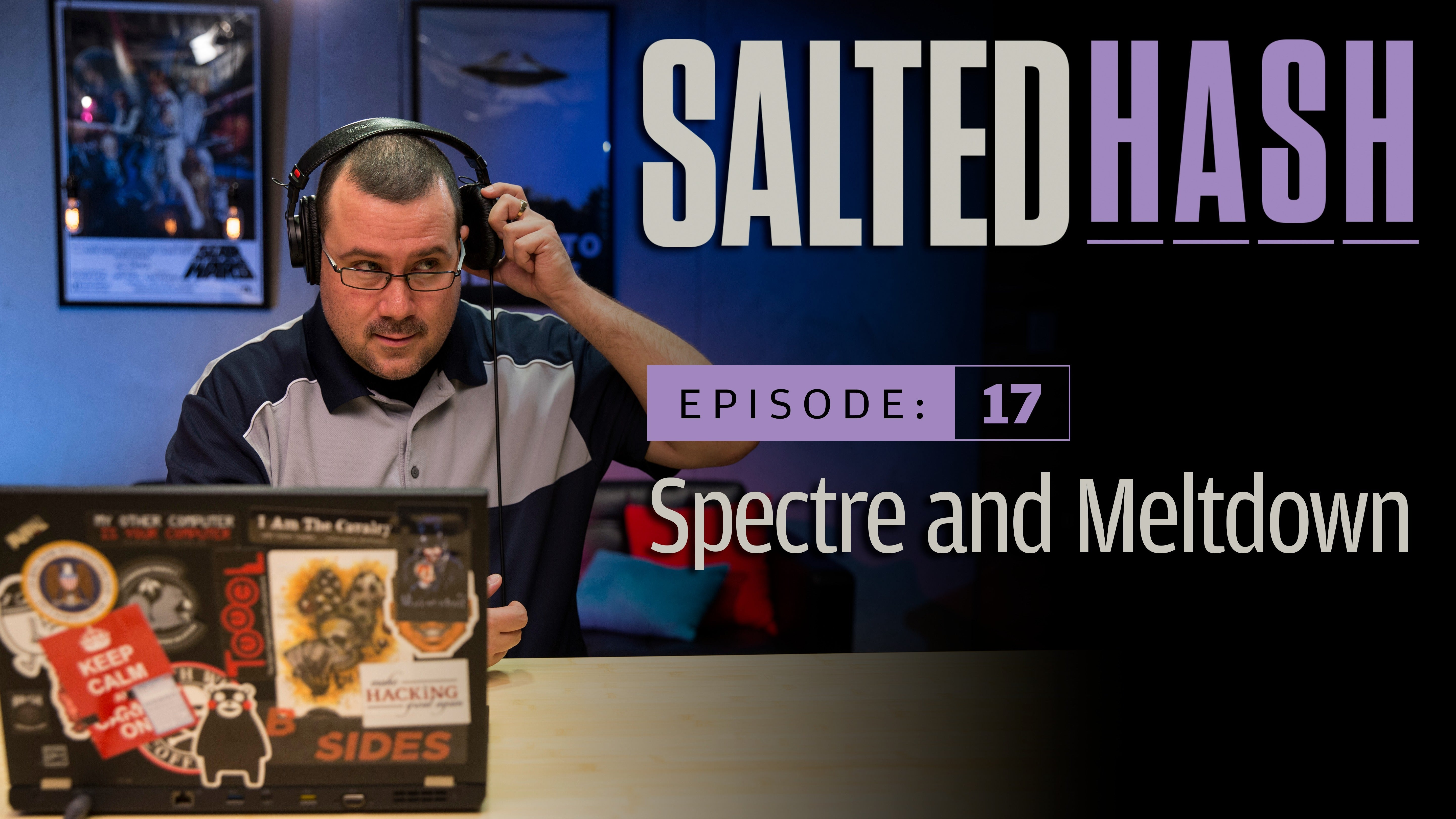 Spectre and Meltdown | Salted Hash Ep 17