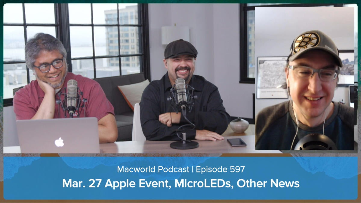 Macworld Podcast 597