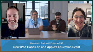 Macworld Podcast 598