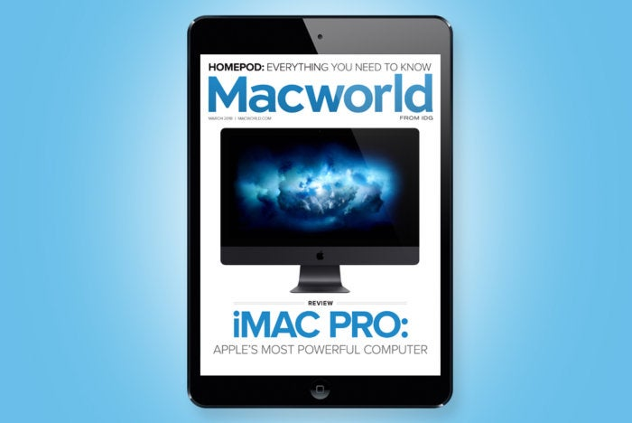 Macworlds March Digital Magazine We Review The IMac Pro