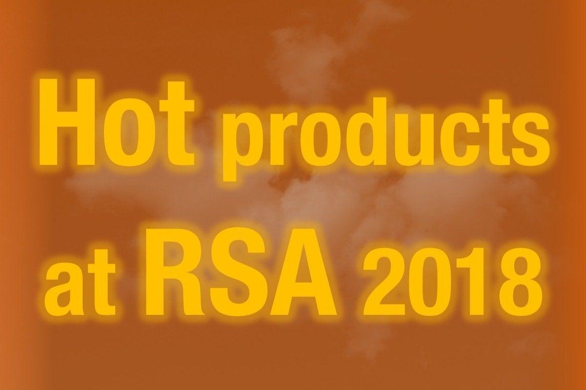 01 hot products at rsa 2018