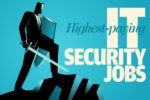 7 highest-paying IT security jobs, 2018