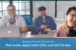 Macworld Podcast Ep. 599