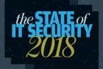 The state of IT security, 2018