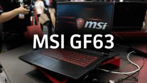 MSI GF63