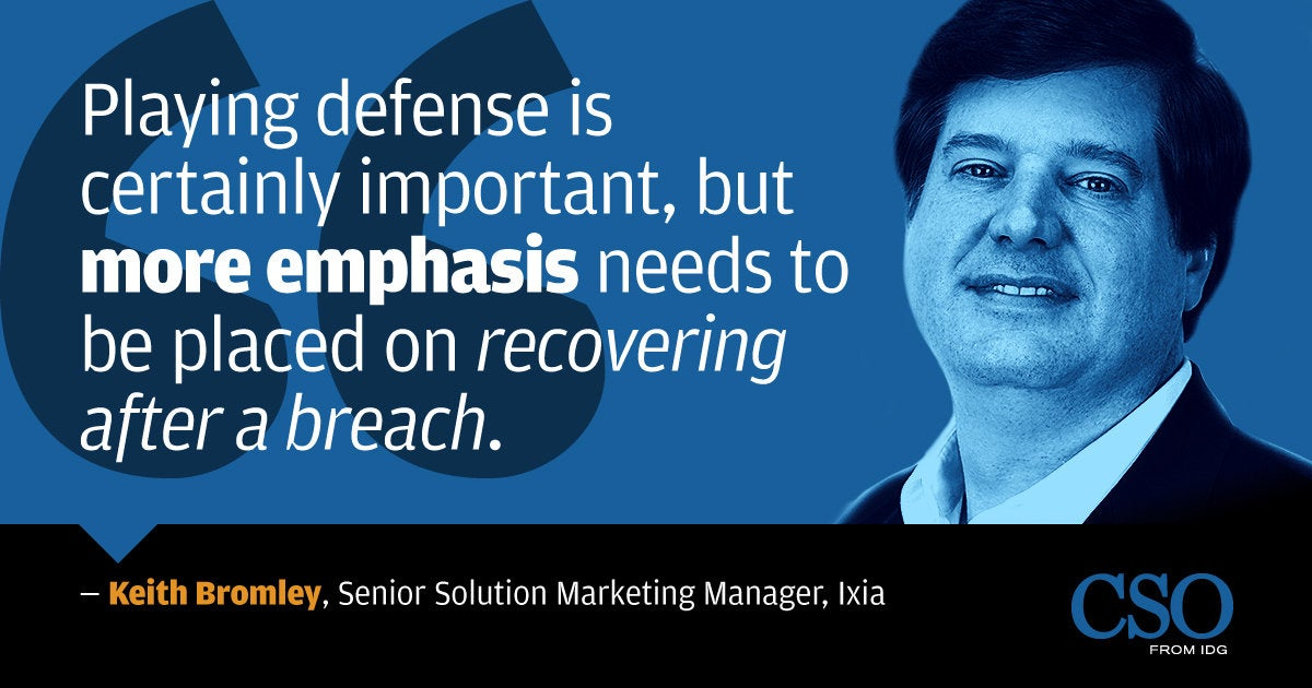 CSO quote > Keith Bromley, Senior Solution  Marketing Manager, Ixia