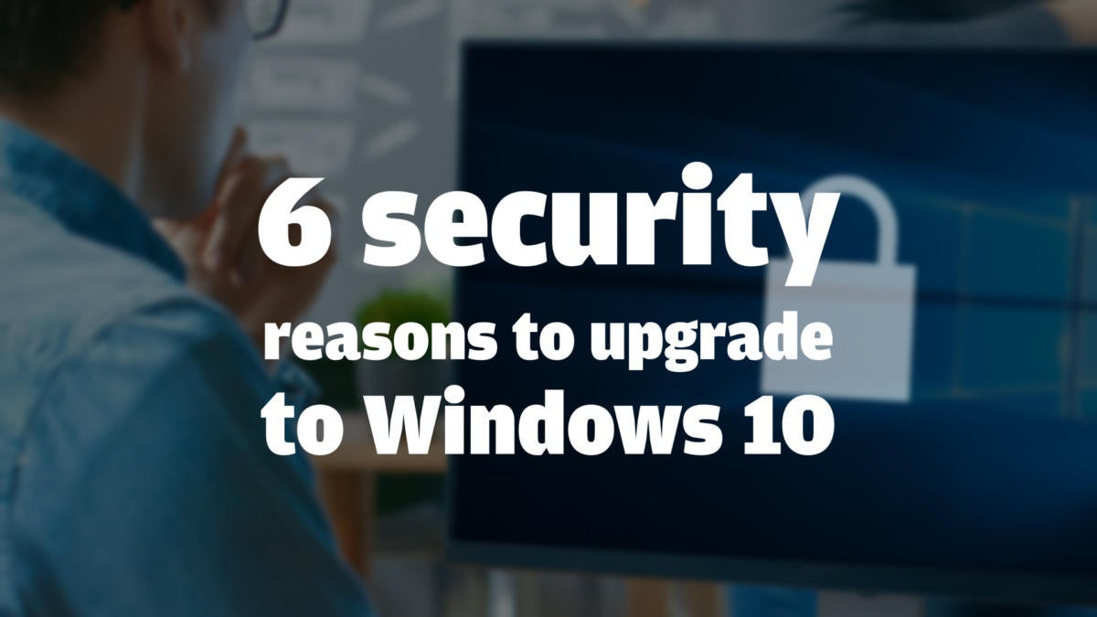 cwan 013 6securityreasons win10