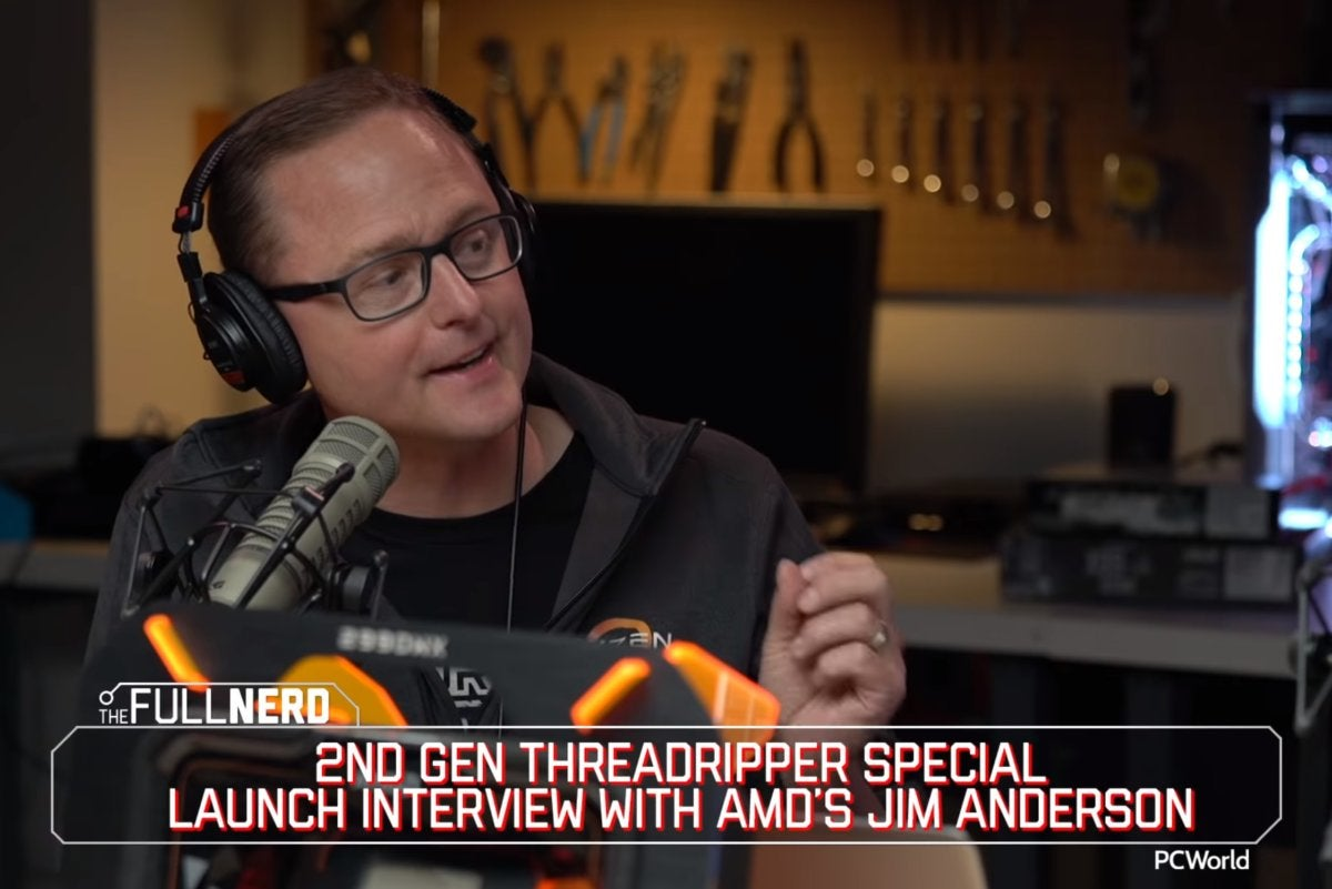 amd jim anderson pcworld full nerd