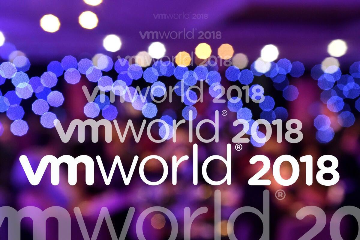 Hot products at VMworld 2018 | Network World