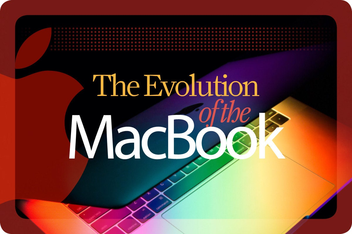 Computerworld > The Evolution of the MacBook [cover]