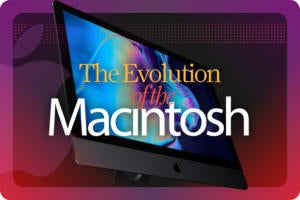 Computerworld > The Evolution of the Macintosh [cover]