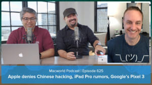 Macworld Podcast 625