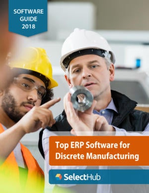 Top Discrete Manufacturing ERP Systems—Guide 2018