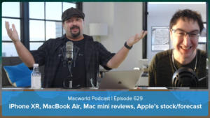 Macworld Podcast 629