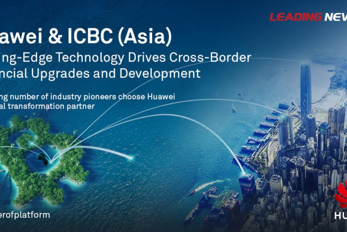 BrandPost: ICBC (Asia) Leverages Cutting-edge Technology to Drive Cross-border Financial Upgrades and Development