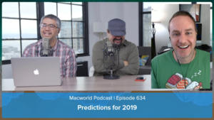 Macworld Podcast 634