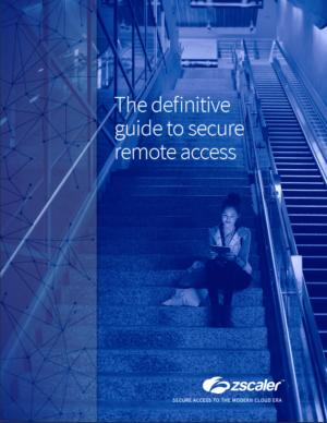 White Paper: The Definitive Guide to Secure Remote Access