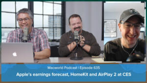 Macworld Podcast 635