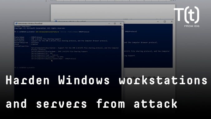 How to harden Windows workstations and servers from attack