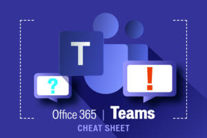 Microsoft Teams cheat sheet