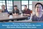 Macworld Podcast 641