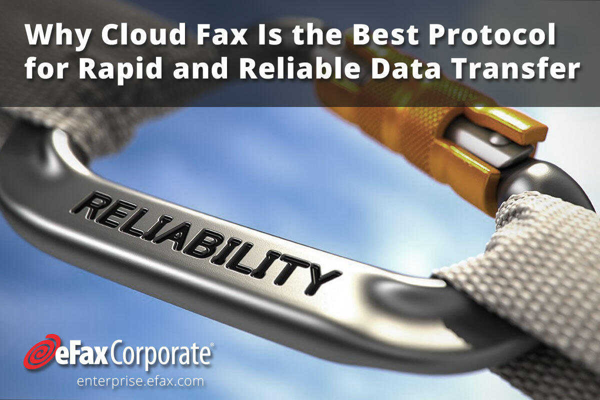 BrandPost: Why Cloud Fax Is the Best Protocol for Rapid and Reliable Data Transfer