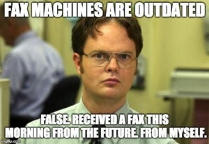 fax machines are not outdated