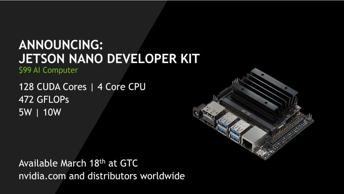 Nvidia's $99 Jetson Nano Developer Kit brings GPU-supercharged AI