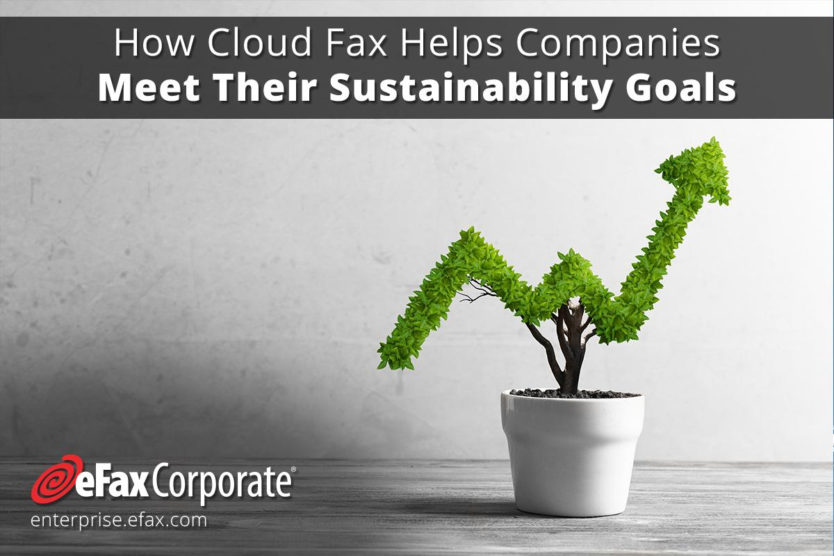 how cloud fax helps companies meet their sustainability goals