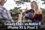 Samsung Galaxy S10+ camera test vs iPhone XS, Pixel 3, and Nokia 9