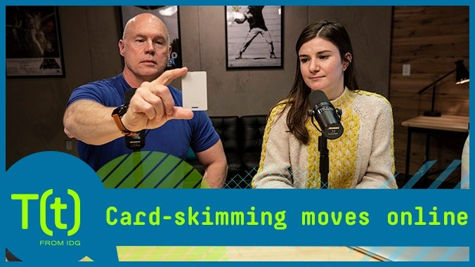 Card skimming moves online | TECH(talk)