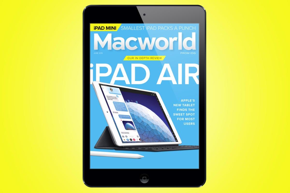 Macworld's June Digital Magazine: iPad Air, our in-depth review