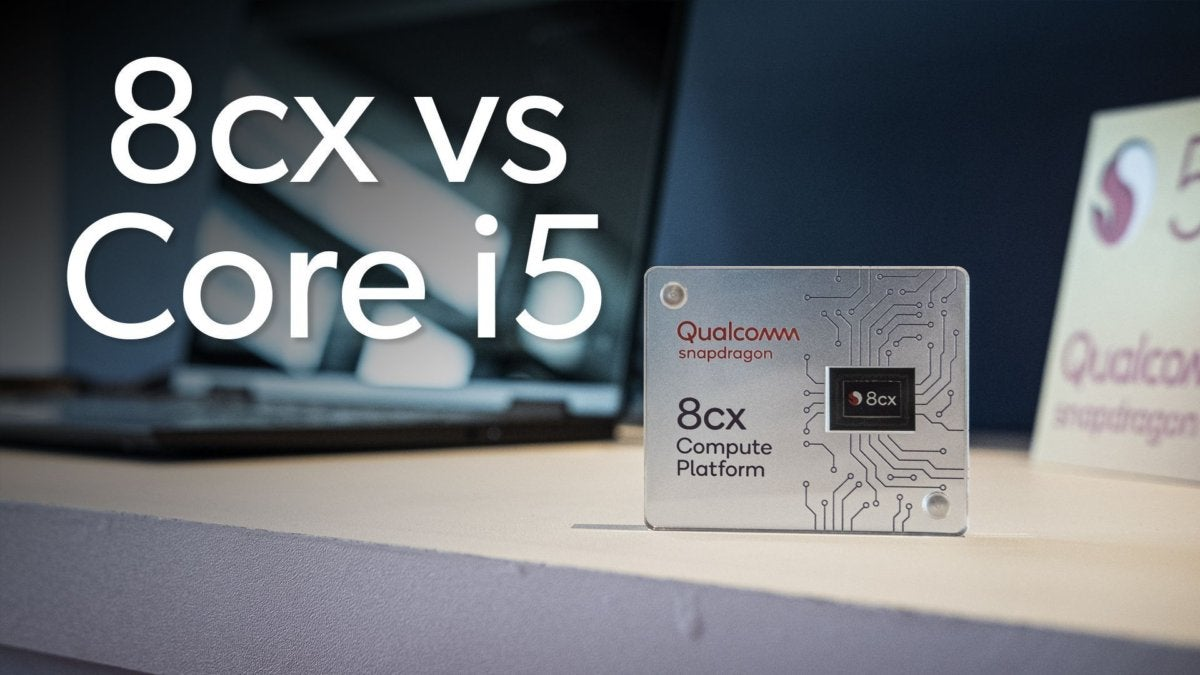 qualcomm 8cx vs i5