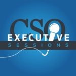 CSO Executive Sessions