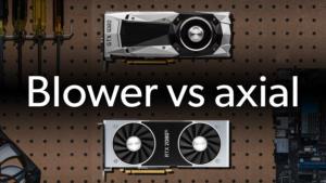 Blower vs axial