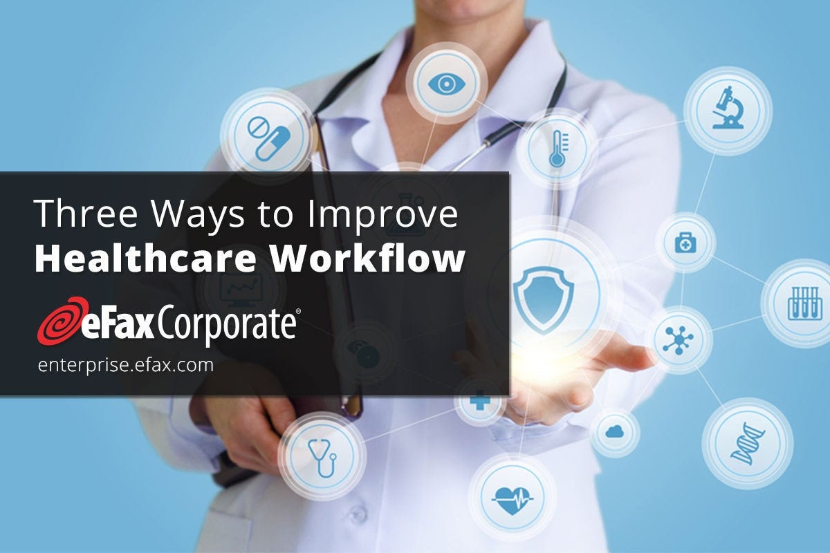 idg three ways to improve healthcare workflow