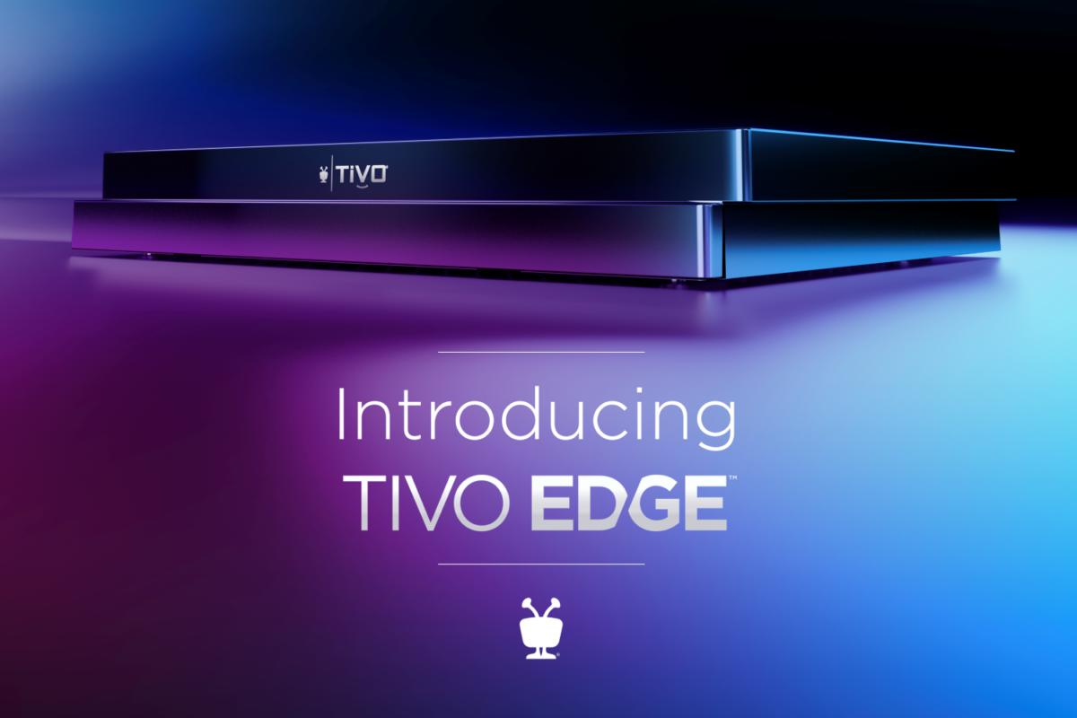 TiVo officially unveils previously leaked TiVo Edge DVRs and TiVo+ streaming service